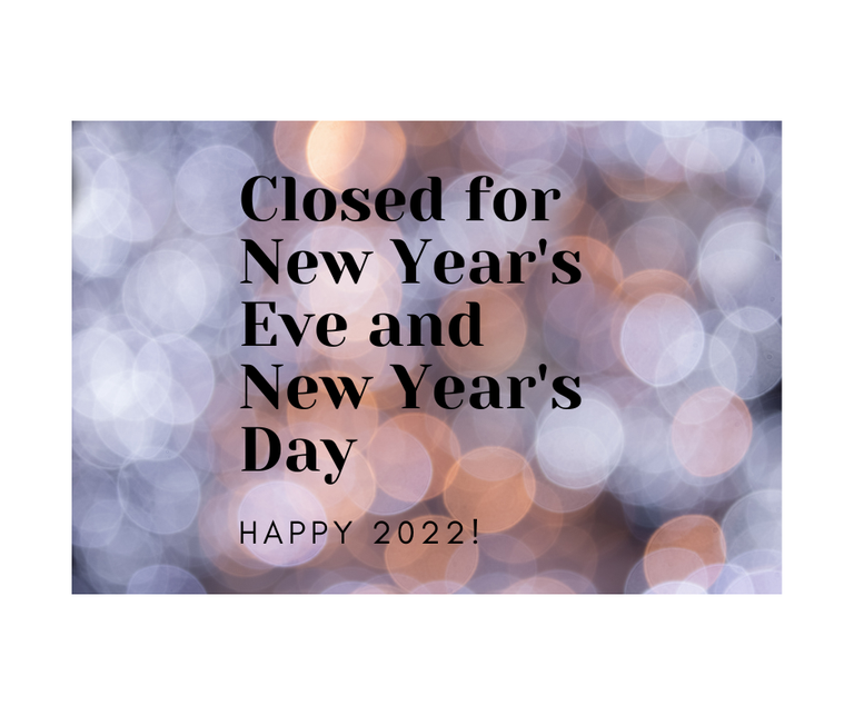 Closed for New Years Eve and Day.png